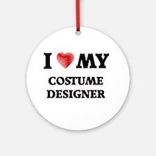 I love my Costume Designer Round Ornament