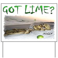 Got Lime Skully Funny Yard Sign