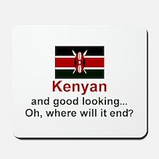 Kenya-Good Looking Mousepad