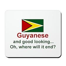 Guyana-Good Looking Mousepad