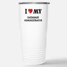 I love my Database Admi Travel Mug