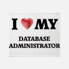 I love my Database Administrator Throw Blanket
