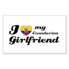 I love my Ecuadorian Girlfriend Sticker (Rectangul