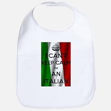 I CAN'T KEEP CALM I'M AN ITALIAN Bib