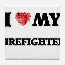 I love my Firefighter Tile Coaster