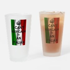 I CAN'T KEEP CALM I'M AN ITALIAN Drinking Glass