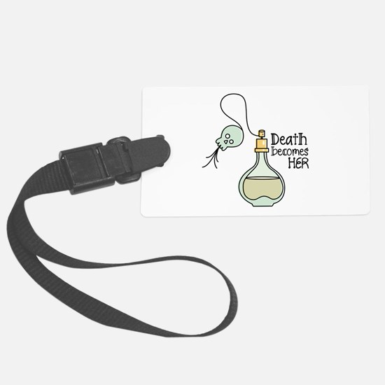 Death Becomes Her Luggage Tag