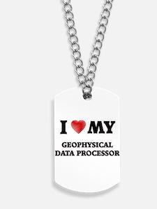 I love my Geophysical Data Processor Dog Tags