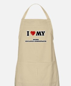 I love my Higher Education Administrator Apron