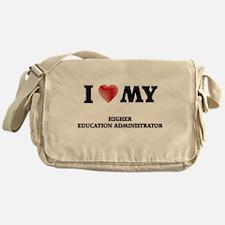 I love my Higher Education Administr Messenger Bag