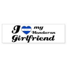 I love my honduran Girlfriend Bumper Bumper Sticker