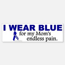 I Wear Blue For My Mom's Pain Bumper Bumper Bumper Sticker