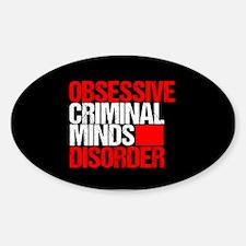 Criminal Minds Obsession Sticker (Oval)