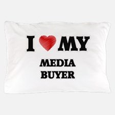 I love my Media Buyer Pillow Case