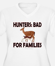 Hunters: Bad for families T-Shirt