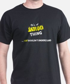 JAROD thing, you wouldn't understand T-Shirt