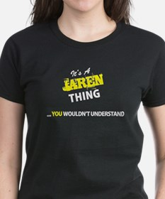 JAREN thing, you wouldn't understand T-Shirt