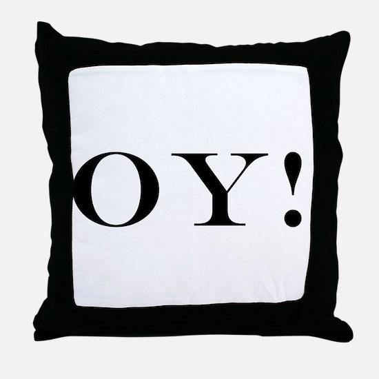 OY! Throw Pillow