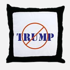 Anti Trump, no Trump Throw Pillow