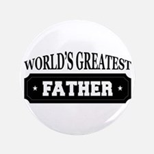 Worlds Greatest Father Button