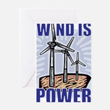 Wind Is Power Greeting Cards