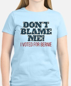 Don't Blame Me - I Voted Ber T-Shirt