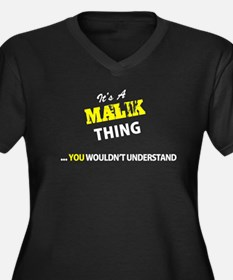 MALIK thing, you wouldn't unders Plus Size T-Shirt