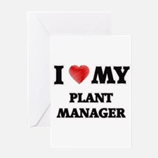 I love my Plant Manager Greeting Cards
