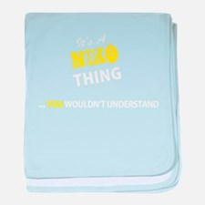 NIKO thing, you wouldn't understand baby blanket