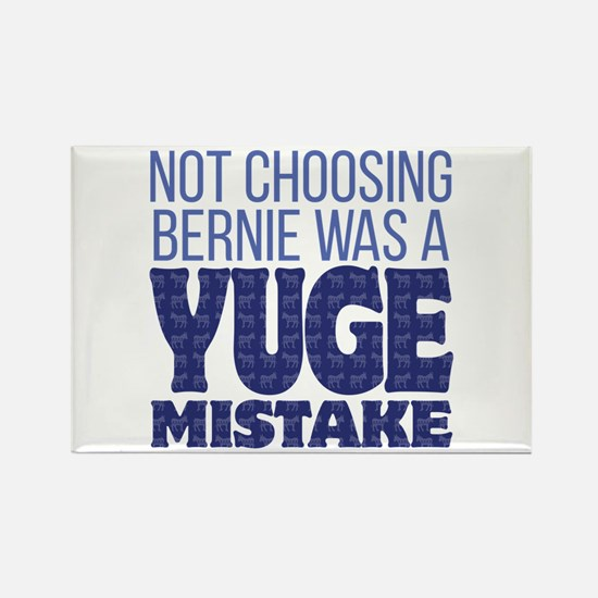 No Bernie - YUGE Mistake Rectangle Magnet