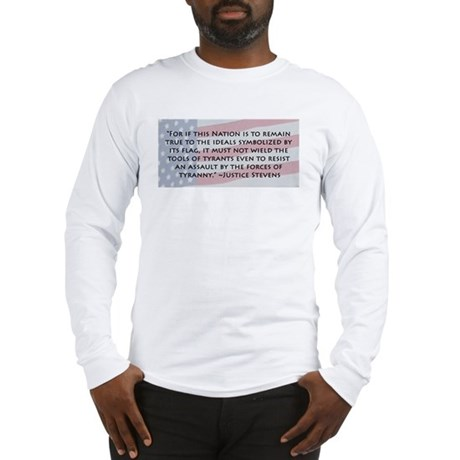 Justice Stevens on Tyranny (Long Sleeve T-Shirt)