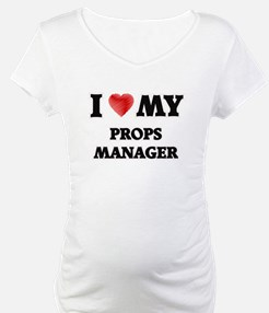 I love my Props Manager Shirt