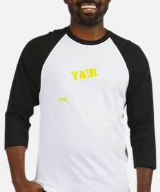 YAIR thing, you wouldn't understan Baseball Jersey