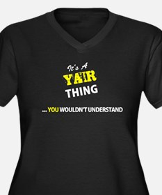 YAIR thing, you wouldn't underst Plus Size T-Shirt