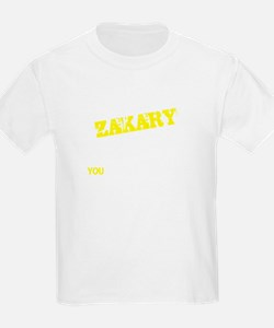 ZAKARY thing, you wouldn't understand T-Shirt