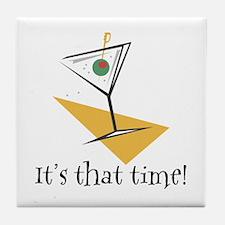 It's That Time Martini Tile Coaster