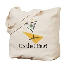 It's That Time Martini Tote Bag