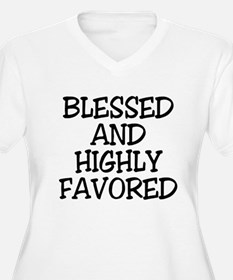Blessed and Highly Favored Plus Size T-Shirt
