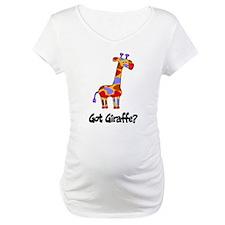 Got Giraffe? Shirt