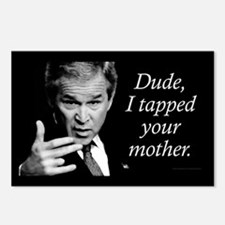 Dude, I Tapped Your Mother Postcards (Package of 8