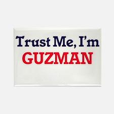 Trust Me, I'm Guzman Magnets