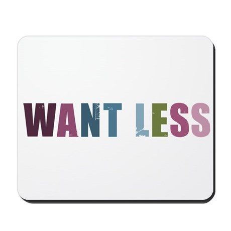 Want Less - Retro Swatch Mousepad