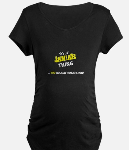 JANIAH thing, you wouldn't under Maternity T-Shirt