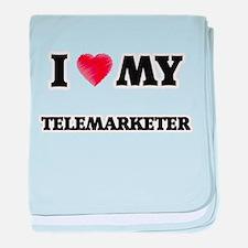 I love my Telemarketer baby blanket