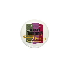 RUSTY TROMBONES Mini Button