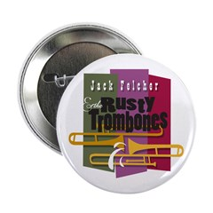 "RUSTY TROMBONES 2.25"" Button"
