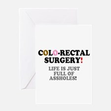 COLO-RECTAL SURGERY - LIFE IS JUST Greeting Cards