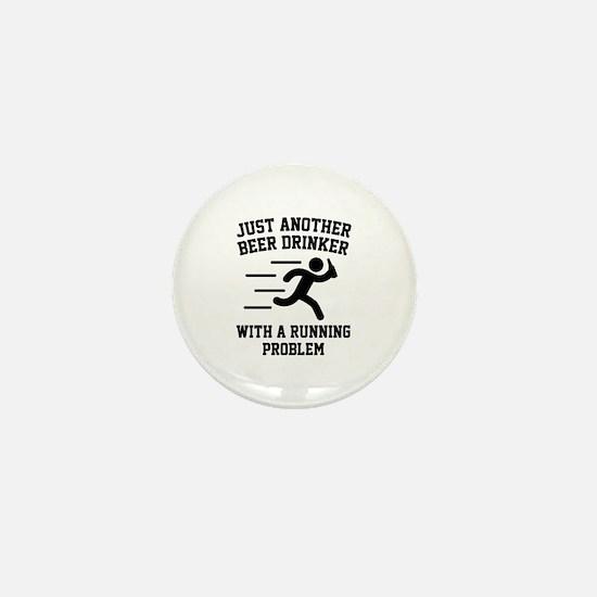 Beer Drinker Running Problem Mini Button