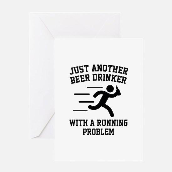 Beer Drinker Running Problem Greeting Card