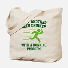 Beer Drinker Running Problem Tote Bag